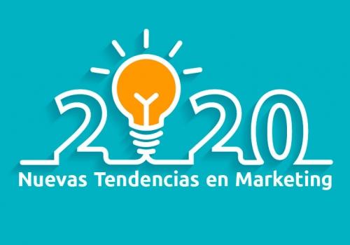 TENDENCIAS DE MARKETING 2020